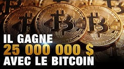 Il gagne 25000000$ avec le Bitcoin