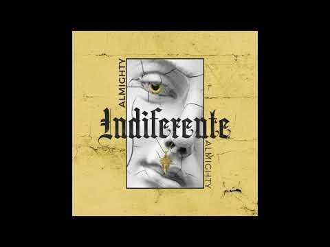 Almighty - Indiferente (Instrumental)