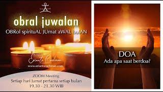 OBRAL JUWALAN #1: DOA. Ada apa saat berdoa?
