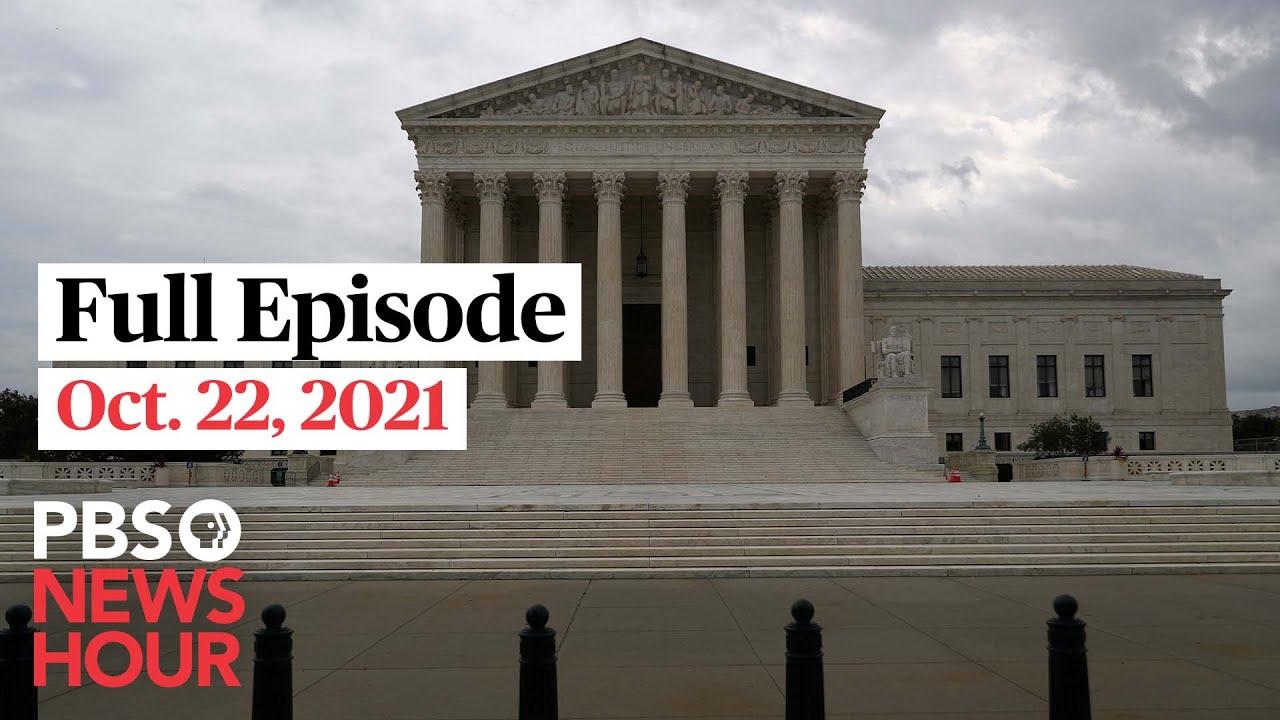 Download PBS NewsHour full episode, Oct. 22, 2021