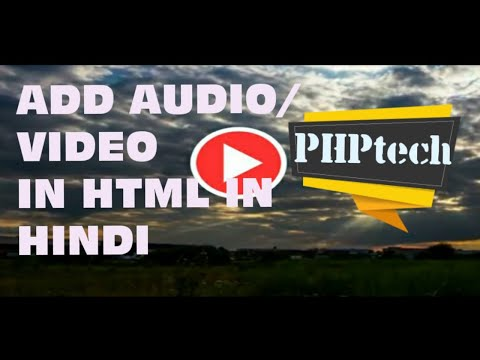How To Add Audio/Video In HTML || Audio/Video Add In HTML | Media Tag In HTML