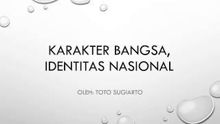 Karakter Bangsa, Identitas Nasional