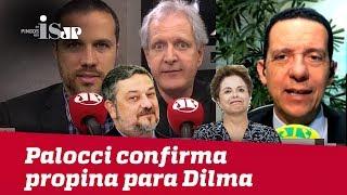 Palocci confirma propina para Dilma