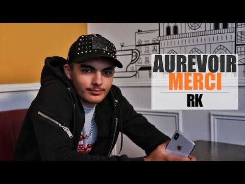 RK - Aurevoir Merci