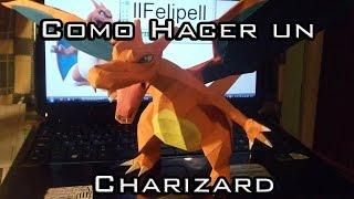 [H] Como hacer un Charizard de papel (Pokemon Papercraft #2)