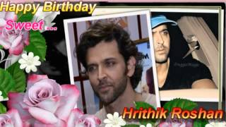 Happy Birthday... Sweet... Hrithik Roshan