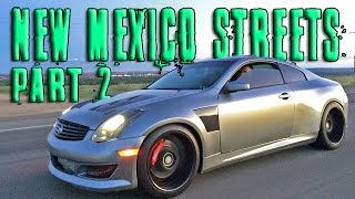 New Mexico STREET RACING!! (Part 2)