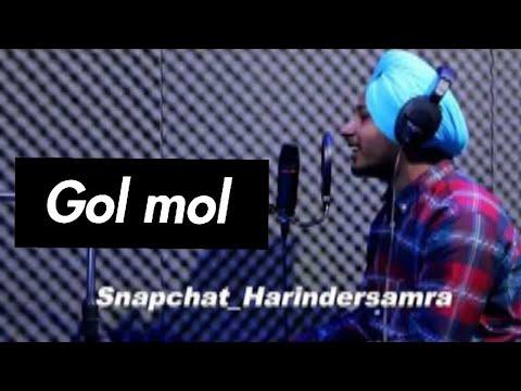 GOL MOL | Harinder Samra | Dreamboy | New Punjabi Song 2018