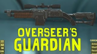 Fallout 4: Unique/Rare Weapon - Overseer