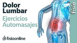 Dolor lumbar bajo o de cintura - Tratamiento con ejercicios, automasajes y estiramientos