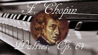 🎼 Frederic Chopin Waltzes, Op. 64 | Piano Romantic Classical Music for Relaxation and Studying