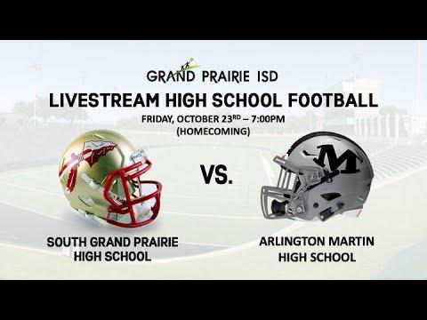 South Grand Prairie High School vs. Arlington Martin High School