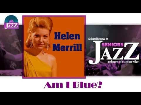 Helen Merrill - Am I Blue (HD) Officiel Seniors Jazz Mp3