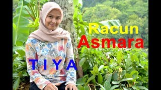 Download lagu RACUN ASMARA TIYA Dangdut Cover MP3