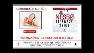 PIERWSZY ŚNIEG - Jo Nesbo - AudioBook Mp3 (Kryminał Skandynawski)