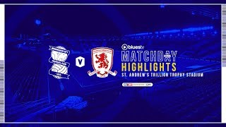 HIGHLIGHTS   Blues v Middlesbrough