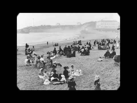 1900 - Beach in Biarritz, France (speed corrected w/ added sound)