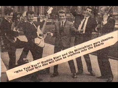 Freddie Starr And The Midnighters- Who Told You?