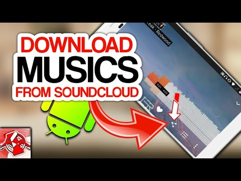 How To Download Music From SoundCloud For Free On Any Android (2018)