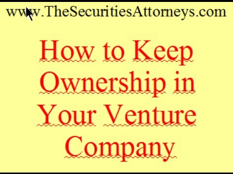 Keep Ownership in Your Venture Company