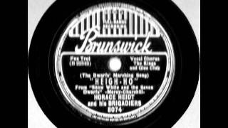 Heigh-Ho by Horace Heidt & His Brigadiers on 1937 Brunswick 78.