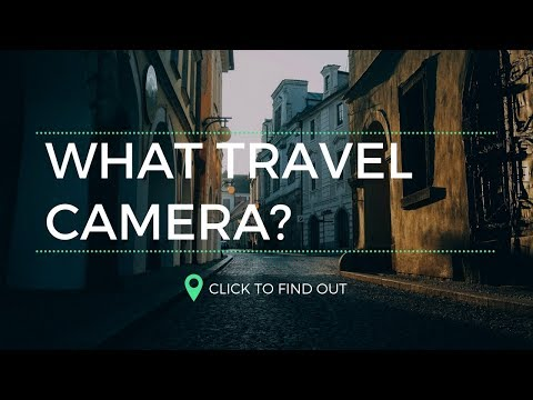 What TRAVEL Camera? Fuji X-T20 Sony RX10 Mk3 Canon M50 Nikon D7200 Canon SL2
