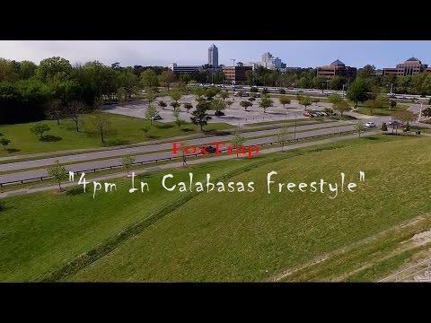 "FoxTrap - ""4pm In Calabasas Freestyle""   S.T. Filmz"