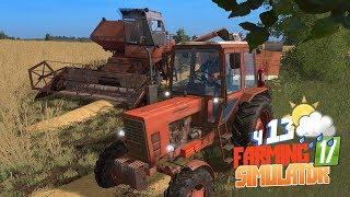 Farming Simulator 17 - Дядя Женя фермеру В ПОМОЩЬ!  (ч13)