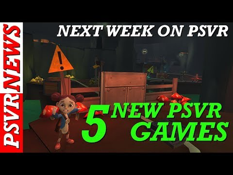 5 New PSVR Games Out Next Week Check Them Out!
