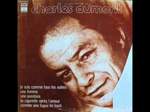 Charles Dumont - Je me souviens de toi