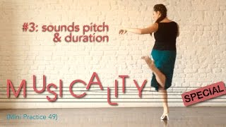 Musicality special #3: Sounds pitch and Duration - Mini Practice (49)