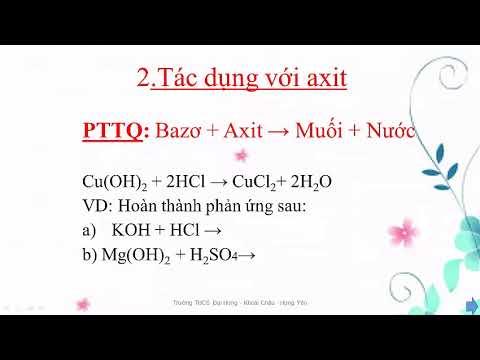 Hoá học 9, bài 7  Tính chất hóa học của bazơ