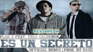 Plan B Feat  Tego Calderon   Es Un Secreto (Official Remix)