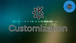 How to Customize KDE | KDE Customization