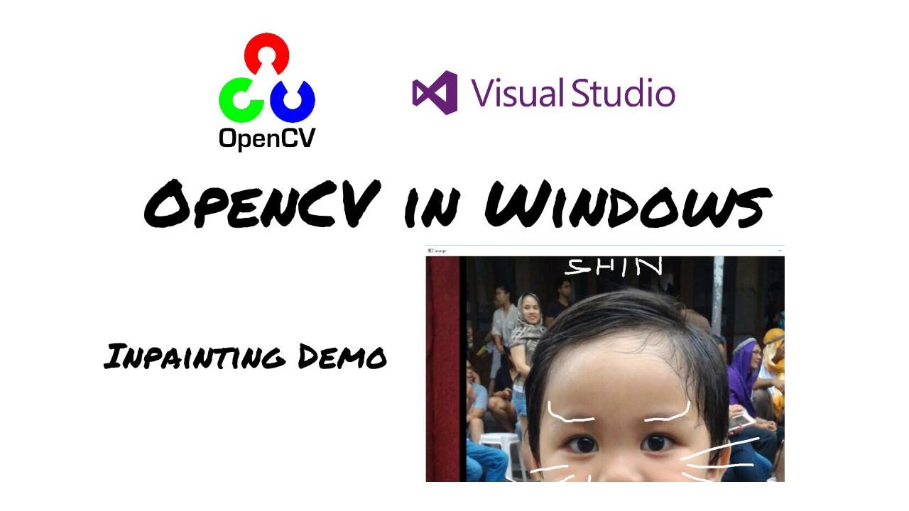 [OpenCV in Windows] Inpainting sample