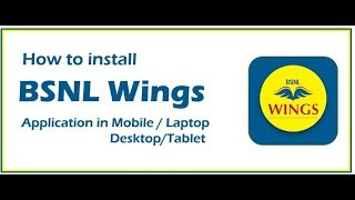 How to Install BSNL Wings App in Mobile / Laptop / Desktop / Tablet