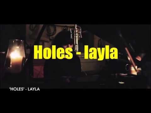 Holes lyrics - layla