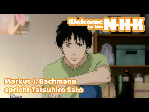 WELCOME TO THE NHK - Synchronclip #1: Markus J. Bachmann spricht Tatsuhiro Sato
