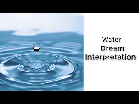 What Is The Meaning Of Water In A Dream  |  Dreams Meaning And Interpretation