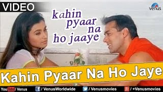 Download Lagu Kahin Pyaar Na Ho Jaye Title Song (Kahin Pyaar Na Ho Jaaye) mp3