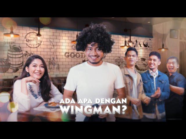 Ada Apa Dengan Wingman?
