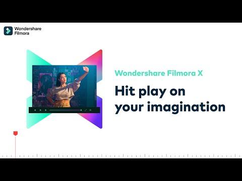 Wondershare Filmora X   Hit Play on Your Imagination
