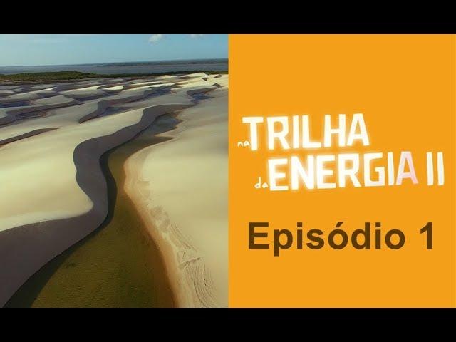 2ª Temporada - Episódio 1 - Conheça comunidades não têm energia elétrica. Você viveria sem?