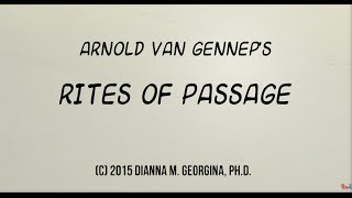 Van Gennep's Stages of Rites of Passage