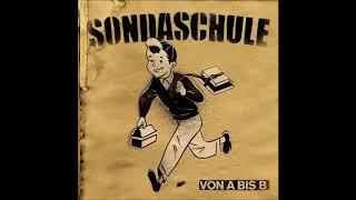 Sondaschule - Von A bis B [Full Album]