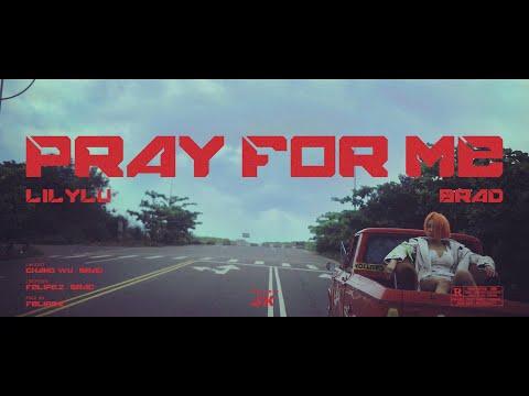 Lilylu 盧栗莉 - Pray for me ft. BRAD HD Official Music Video