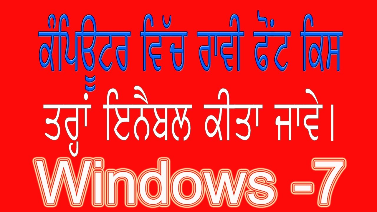 how to enable raavi font windows 7