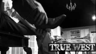 PSU Theatre presents - TRUE WEST