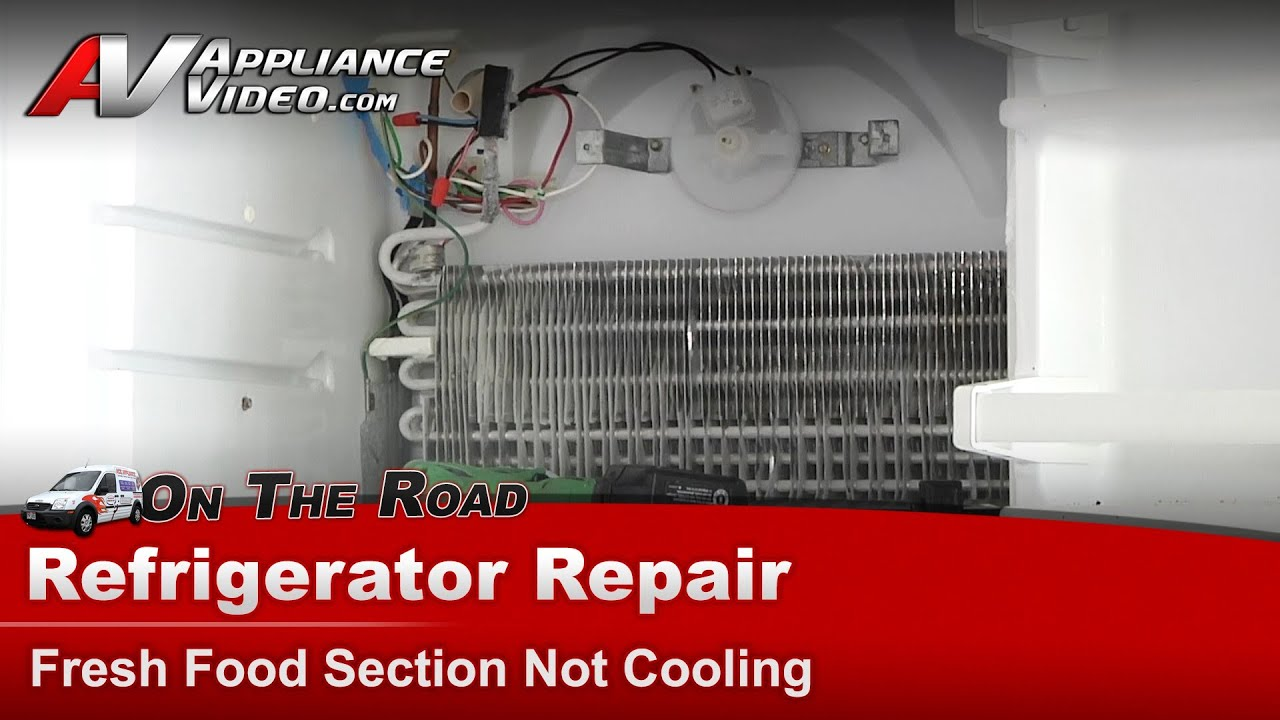 Roper  U0026 Whirlpool Refrigerator Repair - Fresh Food Section Not Cooling - 532a-036ka