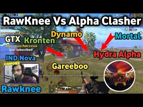 Alpha Clasher Team Vs RawKnee Team Vs 8bit TeamVs Dynamo, Mortal, Gareeboo, Kronten, Ind Nova